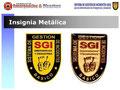 Insignia Metálica del Curso.