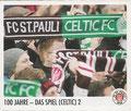Sticker 103: 100 Jahre - Das Spiel (Celtic) 2; Der Jahr 100 Verein; St. Pauli Sammeln! Panini Bilderdienst, Stuttgart