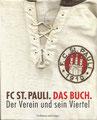 FC St. Pauli, der Verein und sein Vierterl;  Buch von 2009