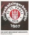 Sticker 152: Ein Shirt beschreibt Geschichte; 11 Freunde; Panini Bilderdienst, Tütenbilder, Planegg