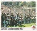 Sticker 145: Aufstieg gegen Homburg 1995; Sportliche Geschichte; St. Pauli Sammeln! Panini Bilderdienst, Stuttgart
