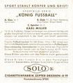Ich suche folgendes Sammelbild: A Gau Nr. 7 Nordmark; Spieler Nr. 2: Karl Miller mit der Rückseite: Zepter, Zigarettenfabrik, Dresden