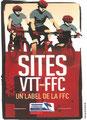 FFC-VTT n°38 site labelissé depuis 1986