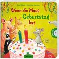 Wenn die Maus Geburtstag hat, von Paul Maar, Oetinger 2011