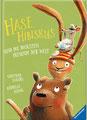 Hase Hibiskus und die dicksten Freunde der Welt (Band2), Andreas König, Ravensburger 2020