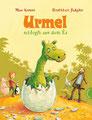 Urmel schlüpft aus dem Ei, von Max Kruse, Thienemann 2011