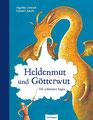 Heldenmut und Götterwut, von Angelika Lukesch, Esslinger 2013