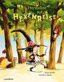 Hermeline geht auf Hexenreise, Katja Reider, Sauerländer 2013