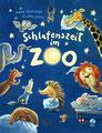 Schlafenszeit im Zoo, Sophie Schoenwald, Boje 2020