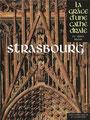 STRASBOURG - La Grâce d'une cathédrale
