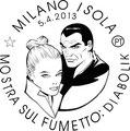 Bozzeto - Annullo Filatelico Diabolik per Milanofil 2013