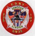 """FDNY Eng. 225 Ladder 107 Batt 39, """"Lincoln Linden"""",  5"""" dia."""