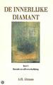 De innerlijke Diamant dl. 3: Essentie en zelfverwerkelijking