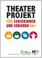 Theater Projekt für Senioren, Flyer und Plakat