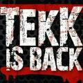 Tekk is Back Events