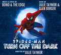 Spiderman - Turn Off the Dark - The Musical
