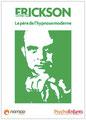 Milton Erickson : Le père de l'hypnose moderne - William Memlouk
