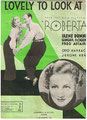 """1935 - Roberta """"Lovely To Look At"""""""