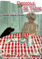 Dessous de table - Reprise possible sur demande