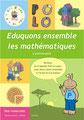 """Fascicules de mathématiques """"Eduquons ensemble avec Polo le lapin"""""""