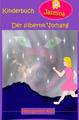 Der silberne Vorhang - Fantasygeschichte für Kinder - Leseprobe auf Amazon - Für fremde Webseiten übernehme ich keine Haftung