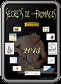 """Calendrier des fromagers 2013 """"Secrets de Fromage"""""""