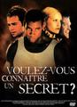 Voulez-Vous Connaitre Un Secret ?