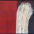 Ohne Titel, Mischtechnik auf Holz, 2008 82 * 68 cm Leihpreis 95.-- Euro, Kaufpreis 950.-- Euro