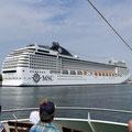 Dann auch noch die riesigen Kreuzfahrtschiffe, wow!