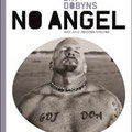 No angel, Jay Dobyns