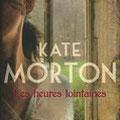 Les heures lointaines, Kate Morlon