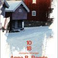 La Trilogie de Neshov, Anne B. Radge