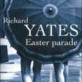 Easter parade, Richard Yates