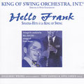 King of Swing Orchestra  Hello Frank