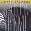 Stephan Langenberg  Carpe Diem
