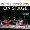 The Three Tenors of Swing  On Stage