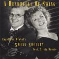 Engelbert Wrobel's Swing Society  feat. Silvia Droste  A Heartful of Swing