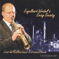 Engelbert Wrobel's Swing Society  Live im Kulturhaus Kornwestheim