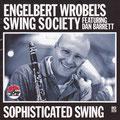 Engelbert Wrobel's Swing Society  feat. Dan Barrett  Sophisticated Swing