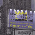King of Swing Orchestra  Memories of You