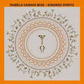 PAMELA SAMIHA WISE - KINDRED SPIRITS [Album] Mastering