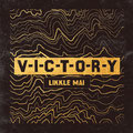 Likkle Mai - V-I-C-T-O-R-Y [7inch & CD] Mastering