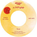 in FAM step - Fever [7inch] rec