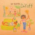 DJ BUNTA - Dayoff [Mix CD] Mastering