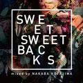 NAKABA KOTAJIMA - SWEET SWEET BACKS [Mix CD] Mastering