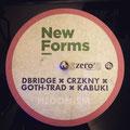 NEW FORM (DBRIDGE, CRZKNY, GOTH-TRAD, KABUKI ) - HEDONISM [12inch Dubplate] Mastering 6 Cut