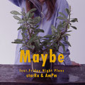 starRo & AmPm - Maybe feat. Friday Night Plans [Digital Single] Mastering