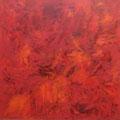 Halbenrain 10, acrylic, canvas, 100x100cm signed, 2009,  €  4.800