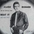 Clark Richard & The Tropical Stars - Beat It / Set Him Free (Roover 1966)