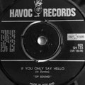1967 If You Only Say Hello  [Jo Zambo = Fred Baarda (muziek) en Felix v.d. Straeten (tekst)]